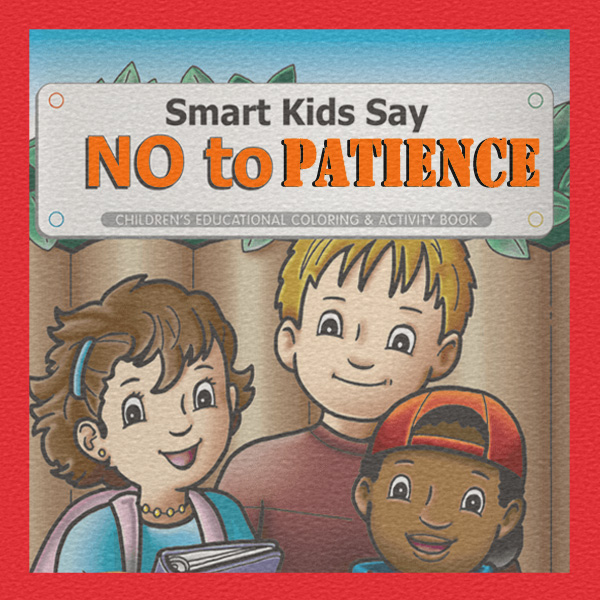 Kids, learning, just say no, patience, growing up, speed