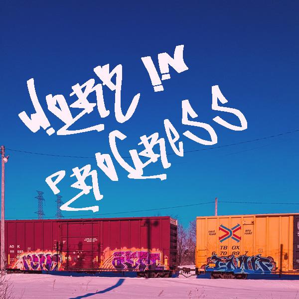 Trains, Graffiti, Work in progress, sunny day, quotes