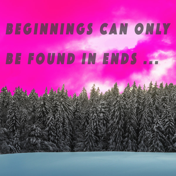 Forest, Caption, Beginnings found in ends