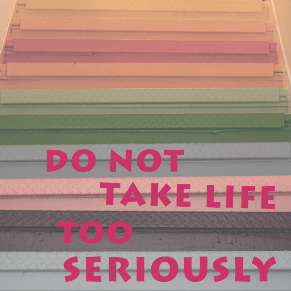 Life Quote Stairs