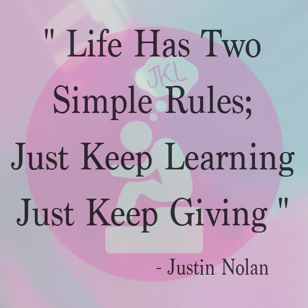 Just Keep Learning, Life Rules