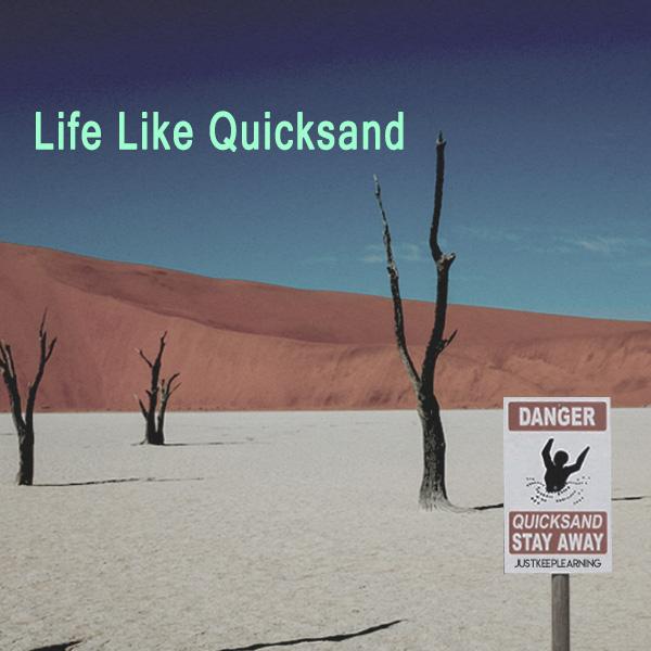 Quicksand Goal Setting