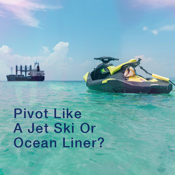 Learn To Pivot, Ocean Liner, Jet Ski